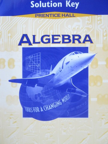 Algebra Tools for a Changing World Solution Key (P)