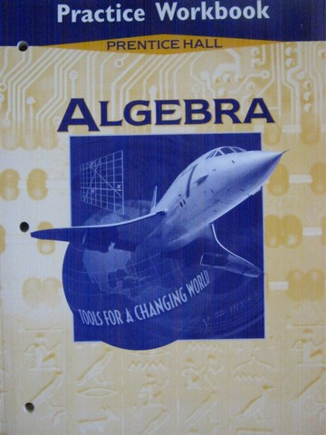 Algebra Tools for a Changing World Practice Workbook (P)