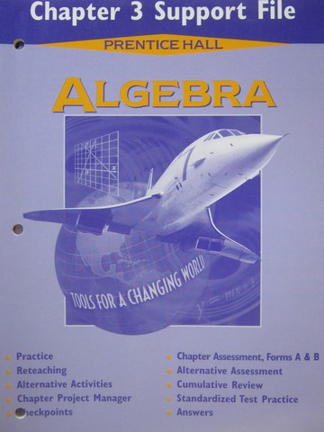 Algebra Tools for a Changing World Chapter 3 Support File (P)