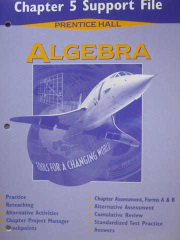 Algebra Tools for a Changing World Chapter 5 Support File (P)