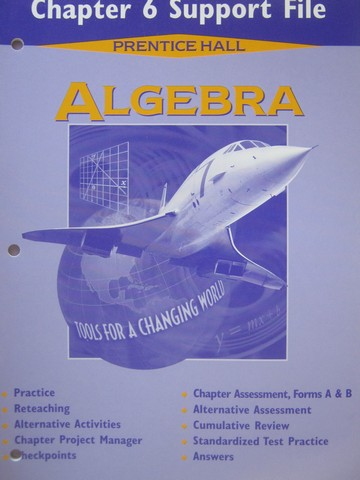 Algebra Tools for a Changing World Chapter 6 Support File (P)