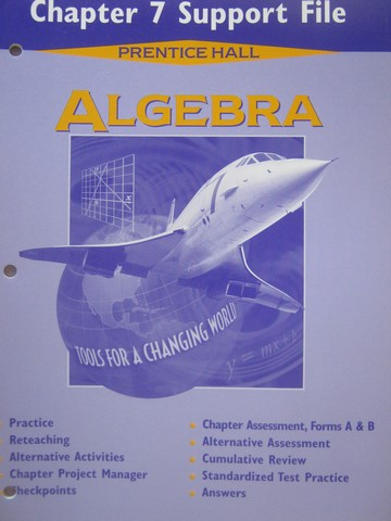 Algebra Tools for a Changing World Chapter 7 Support File (P)