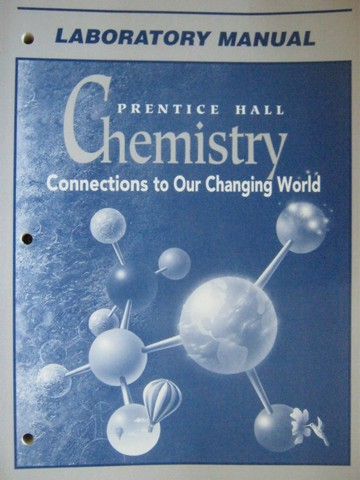 Chemistry Connections to Our Changing World Lab Manual (P)