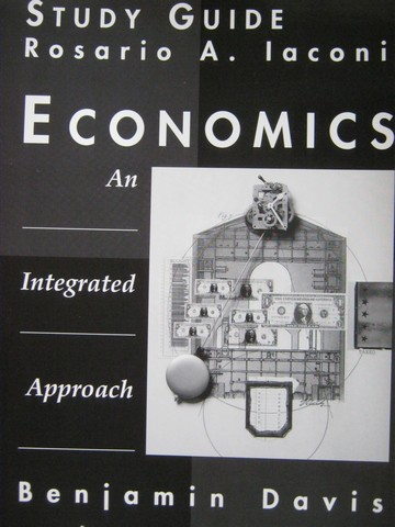 Economics An Integrated Approach Study Guide (P)