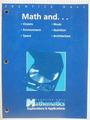 Mathematics Explorations & Applications Math and ... (P)