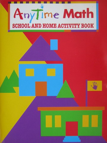 AnyTime Math K School & Home Activity Book (P)