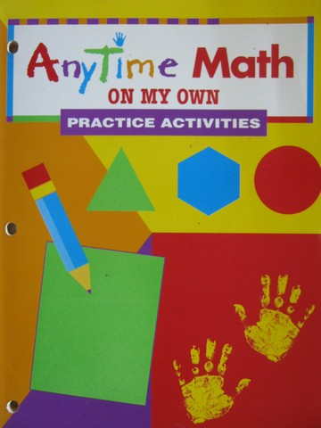 AnyTime Math K Practice Activities On My Own (P)