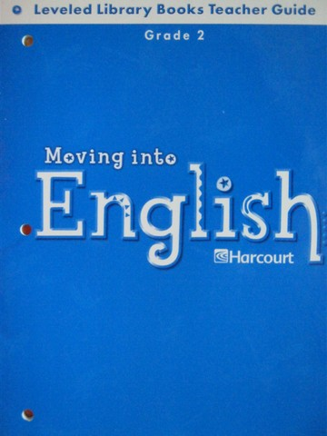 Moving into English 2 Leveled Library Books TG (TE)(P)