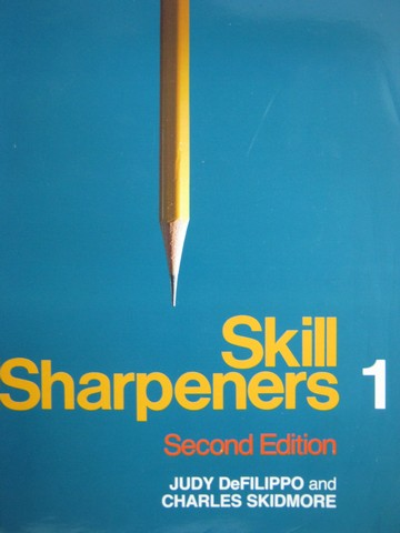 Skill Sharpeners 1 2nd Edition (P) by DeFilippo & Skidmore
