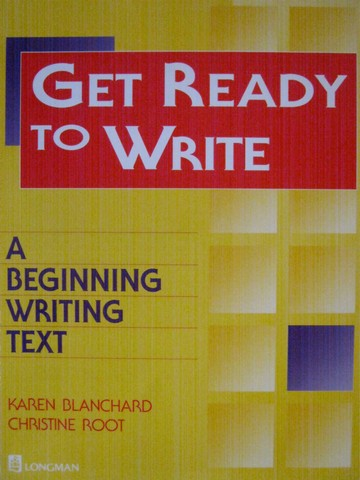Get Ready to Write A Beginning Writing Text (P) by Blanchard,
