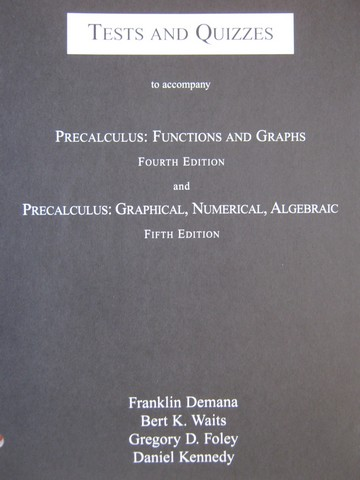 Precalculus Functions & Graphs 4th Edition Tests & Quizzes (P)