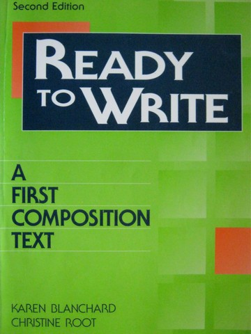 Ready to Write 2nd Edition (P) by Blanchard & Root