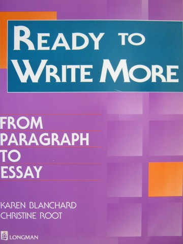 Ready to Write More From Paragraph to Essay (P) by Blanchard,