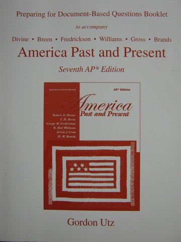 America Past & Present 7e AP Preparing for Document-Based (P)