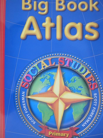 Scott Foresman Social Studies Primary Big Book Atlas (P)(Big)