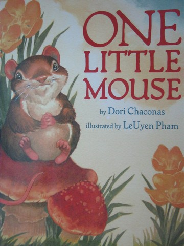 Reading Street K.4 One Little Mouse (P)(Big) by Dori Chaconas