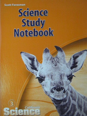 California Science 3 Science Study Notebook (CA)(P) by Cooney,