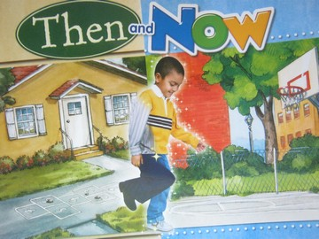 Reading Street K.3 Then & Now (P)(Big) by Tracy Sato