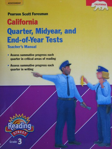 Reading Street 3 Quarter Midyear & End-of-Year Tests (CA)(TE)(P)
