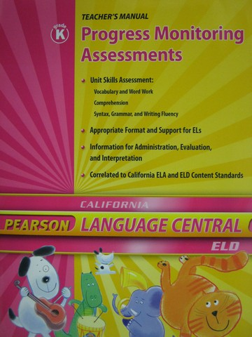 Language Central K Progress Monitoring Assessments (CA)(TE)(P)
