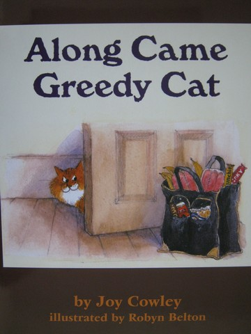Along Came Greedy Cat (P)(Big) by Joy Cowley