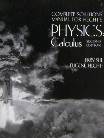 Physics Calculus 2nd Edition Complete Solutions Manual (P)