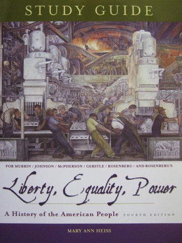 Liberty Equality Power 4th Edition Study Guide (P) by Heiss