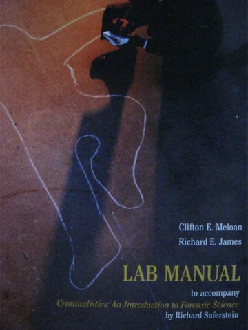 Criminalistics An Introduction to Forensic Science Lab Manual(P)