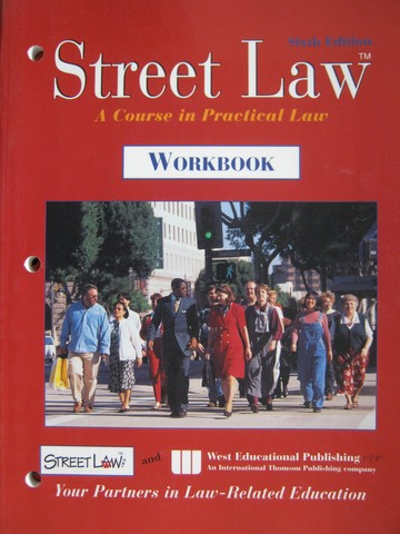 Street Law 6th Edition Workbook (P) by Arbetman, Fisher, O'Brien