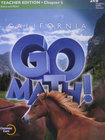 California Go Math! 6 Common Core TE Chapter 4 (CA)(TE)(P)