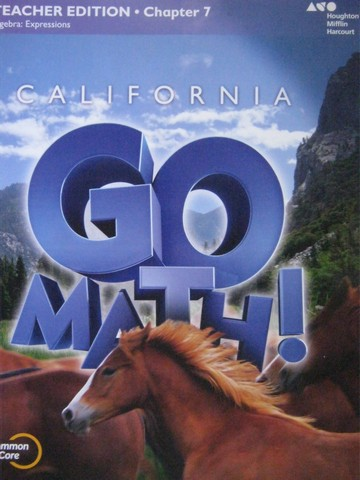 California Go Math! 6 Common Core TE Chapter 7 (CA)(TE)(P)