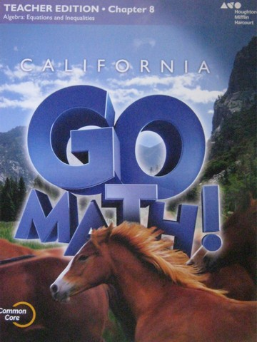 California Go Math! 6 Common Core TE Chapter 8 (CA)(TE)(P)