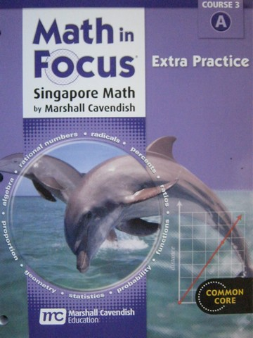 Math in Focus Course 3A Common Core Extra Practice (P) by Leong