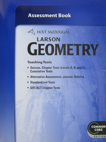 Larson Geometry Common Core Assessment Book (P)