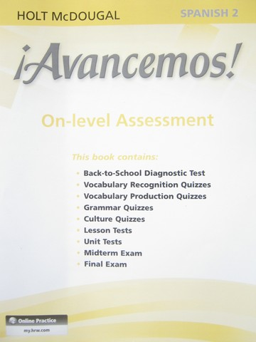 Avancemos 2dos On Level Assessment P 0547905912 84 95 K 12 Quality Used Textbooks Textbooks Workbooks Answer Keys Assessments Teacher Editions