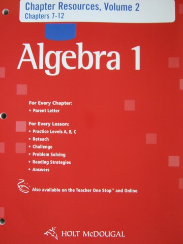 Algebra 1 Chapter Resources Volume 2 Chapters 7-12 (P)