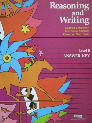SRA Reasoning & Writing B Answer Key (P) by Engelmann,
