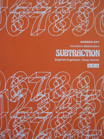 Corrective Mathematics Subtraction Answer Key (P) by Engelmann,