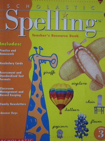 Scholastic Spelling 3 TRB (TE)(P) by Moats & Foorman