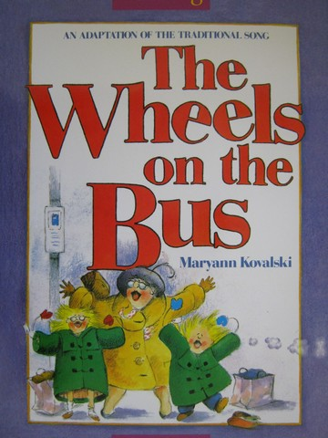 Reading K The Wheels on the Bus (P)(Big) by Kovalski