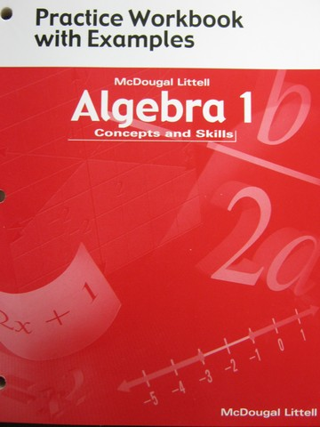 Algebra 1 Concepts & Skills Practice Workbook with Examples (P)