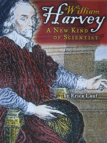 William Harvey A New Kind of Scientist (P) by Erica Lauf