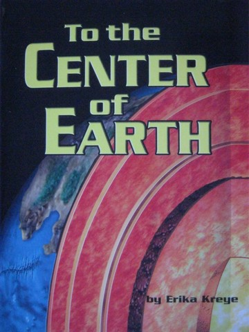 To the Center of Earth (P) by Erika Kreye