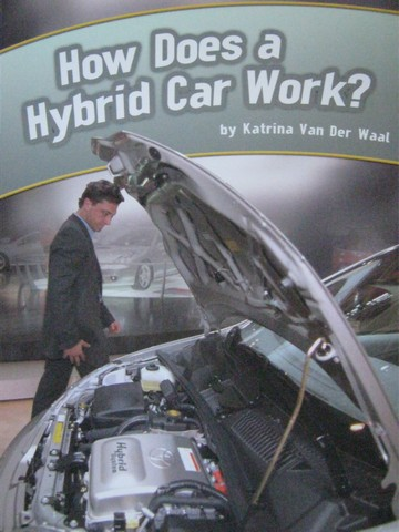 How Does a Hybrid Car Work? (P) by Van Der Waal
