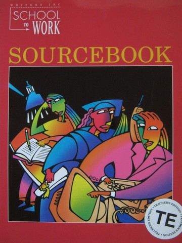 School to Work Sourcebook 1 TE (TE)(P) by Sebranek, Kemper,
