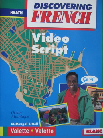 Discovering French Blanc Video Script (P) by Valette & Velette