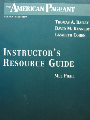 American Pageant 11th Edition Instructor's Resource Guide (P)