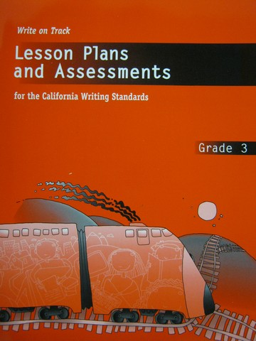 Write on Track 3 Lesson Plans & Assessments (CA)(P)