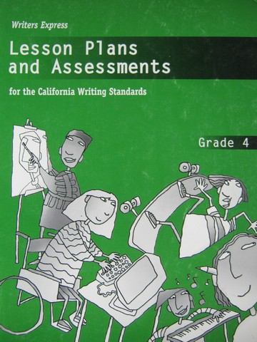 Writers Express 4 Lesson Plans & Assessments (CA)(P)