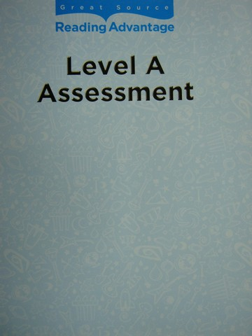 Reading Advantage A Assessment (P) by Robb, Baumann,